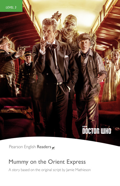 Level 3: Doctor Who: Mummy on the Orient Express Book y MP3 Pack (9781292208183)