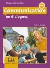 Communication en dialogues - Livre+CD - Niveau intermédiaire
