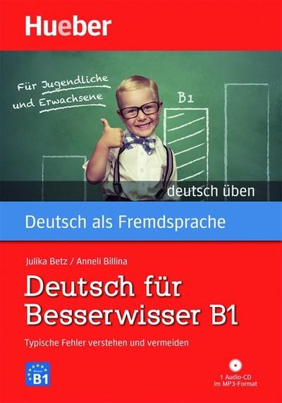 DEUTSCH FšR BESSERWISSER (+CD). B1