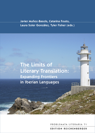 The Limits of Literary Translation: Expanding Frontiers in Iberian Languages (9783937734972)