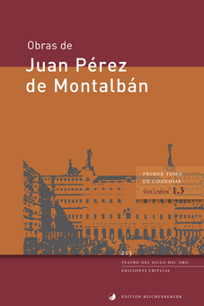 Primer tomo de comedias, III: Olimpa y Vireno. El señor don Juan de Austria. Los amantes de Teruel