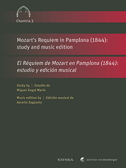 Mozart's Requiem in Pamplona (1844): study and music edition - El Réquiem de Mozart en Pamplona (1844): estudio y edición musical (9783967280104)