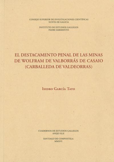 DESTACAMENTO PENAL DE LAS MINAS WOLFRAM DE VALBORRAS DE CASAIO
