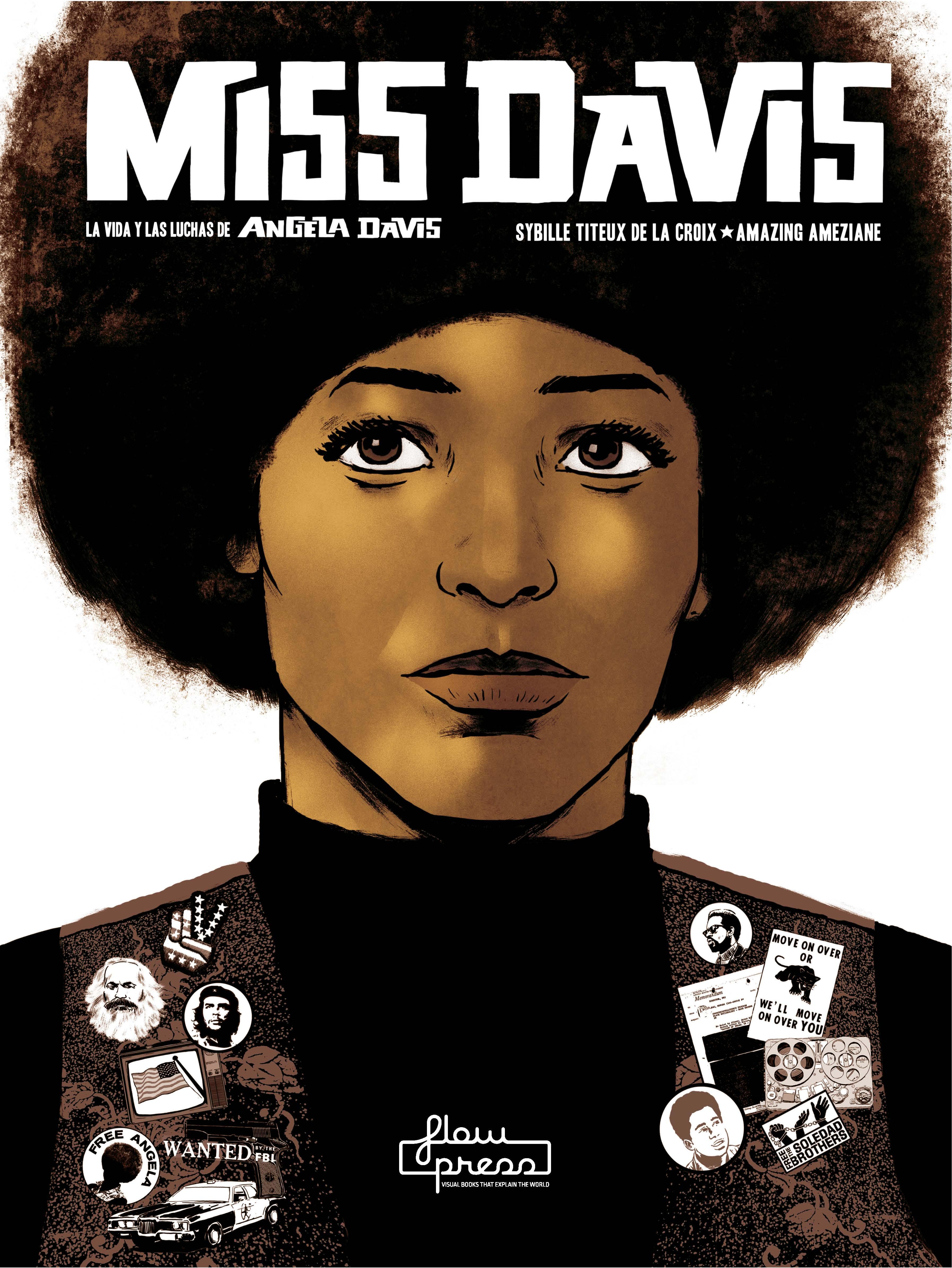 Miss Davis   «La vida y las luchas de Angela Davis»