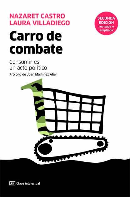Carro de combate   «Consumir es un acto político»