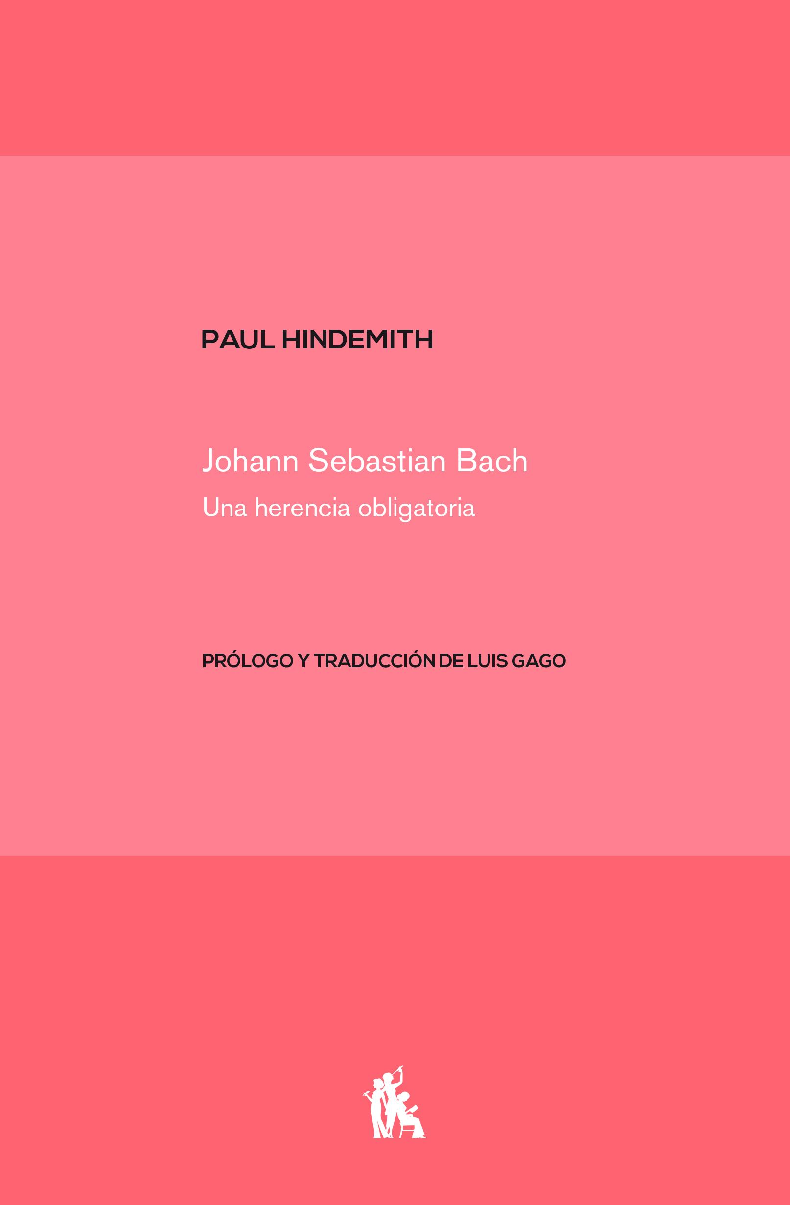 Johan Sebastian Bach «Una herencia obligatoria»