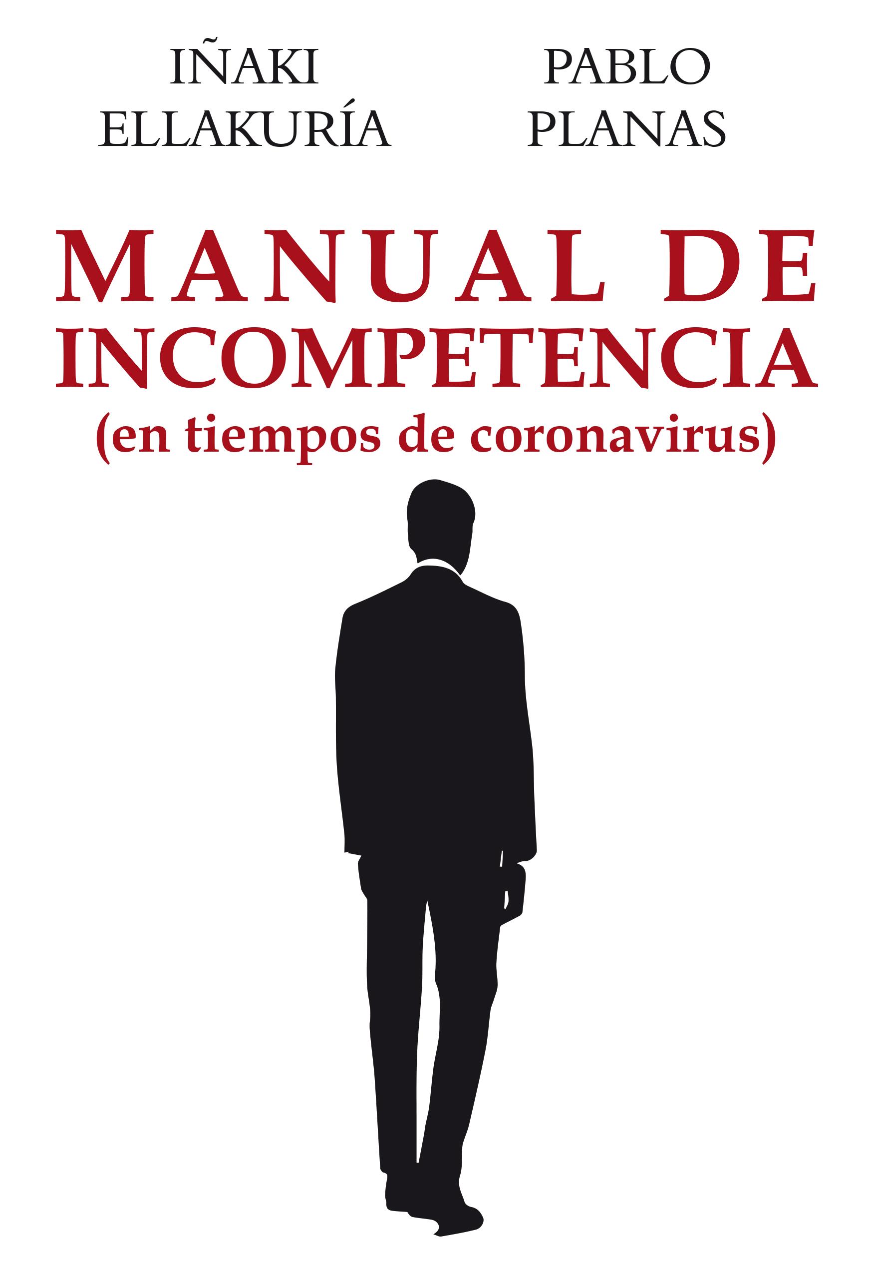 Manual de incompetencia   «En tiempos de coronavirus»