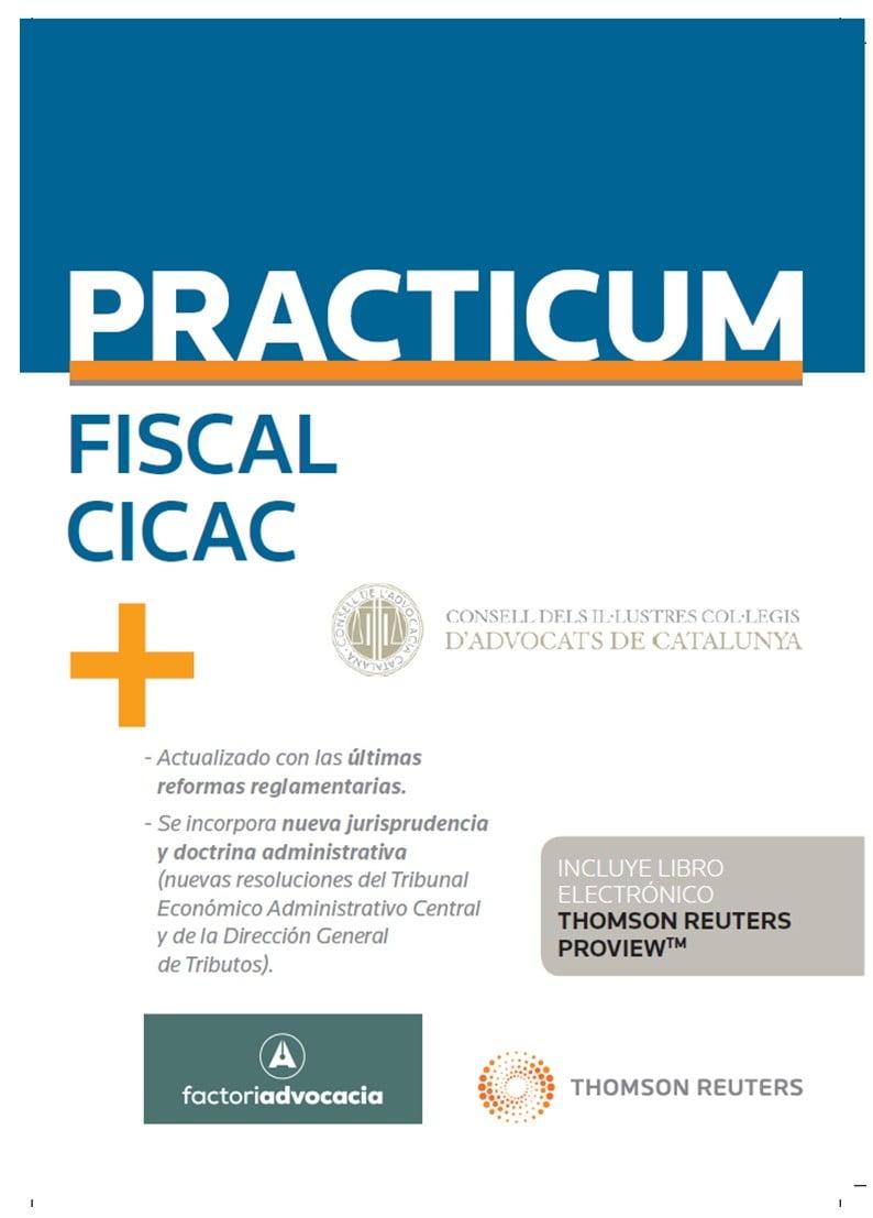 Practicum Fiscal 2019 (Personalización especial CICAC) (Papel + e-book)