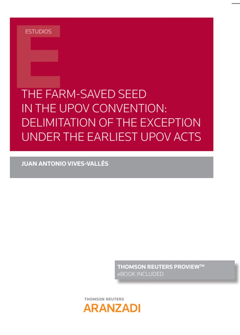 THE FARM-SAVED SEED IN THE UPOV CONVENTION