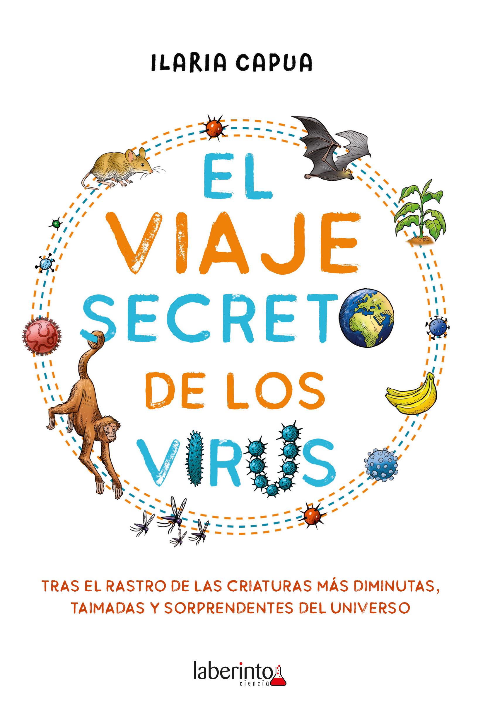 El viaje secreto de los virus