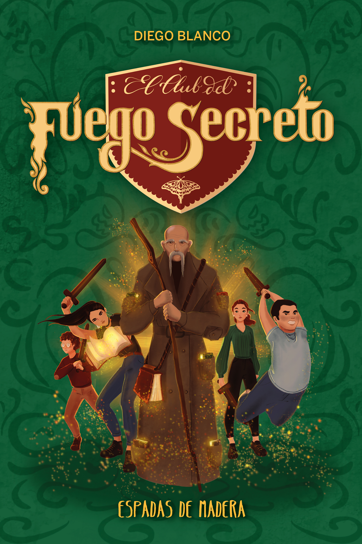 El club del Fuego Secreto / 2   «Espadas de madera»