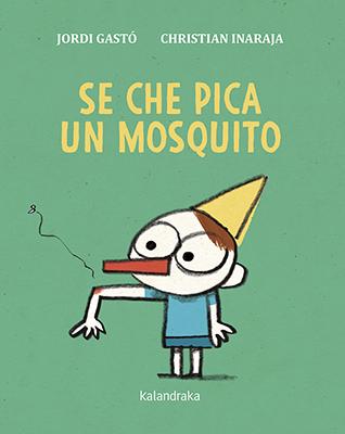 Se che pica un mosquito