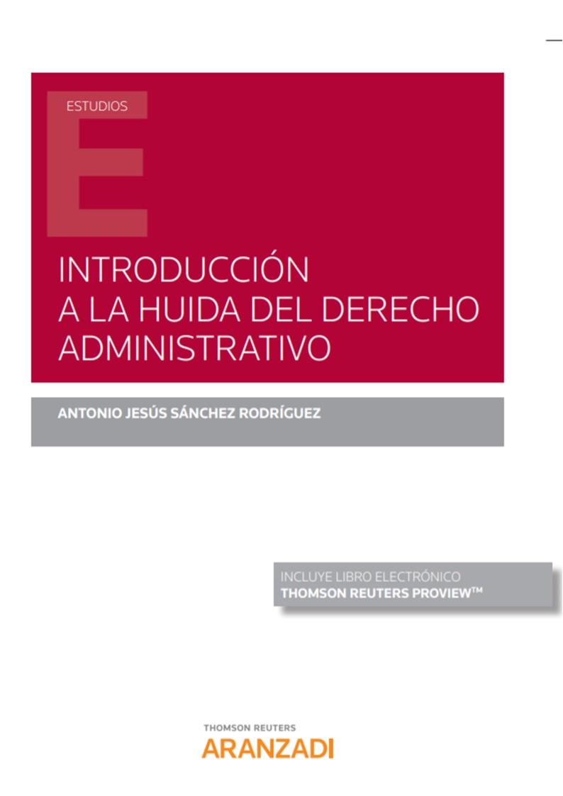 INTRODUCCION A LA HUIDA DEL DERECHO ADMINISTRATIVO