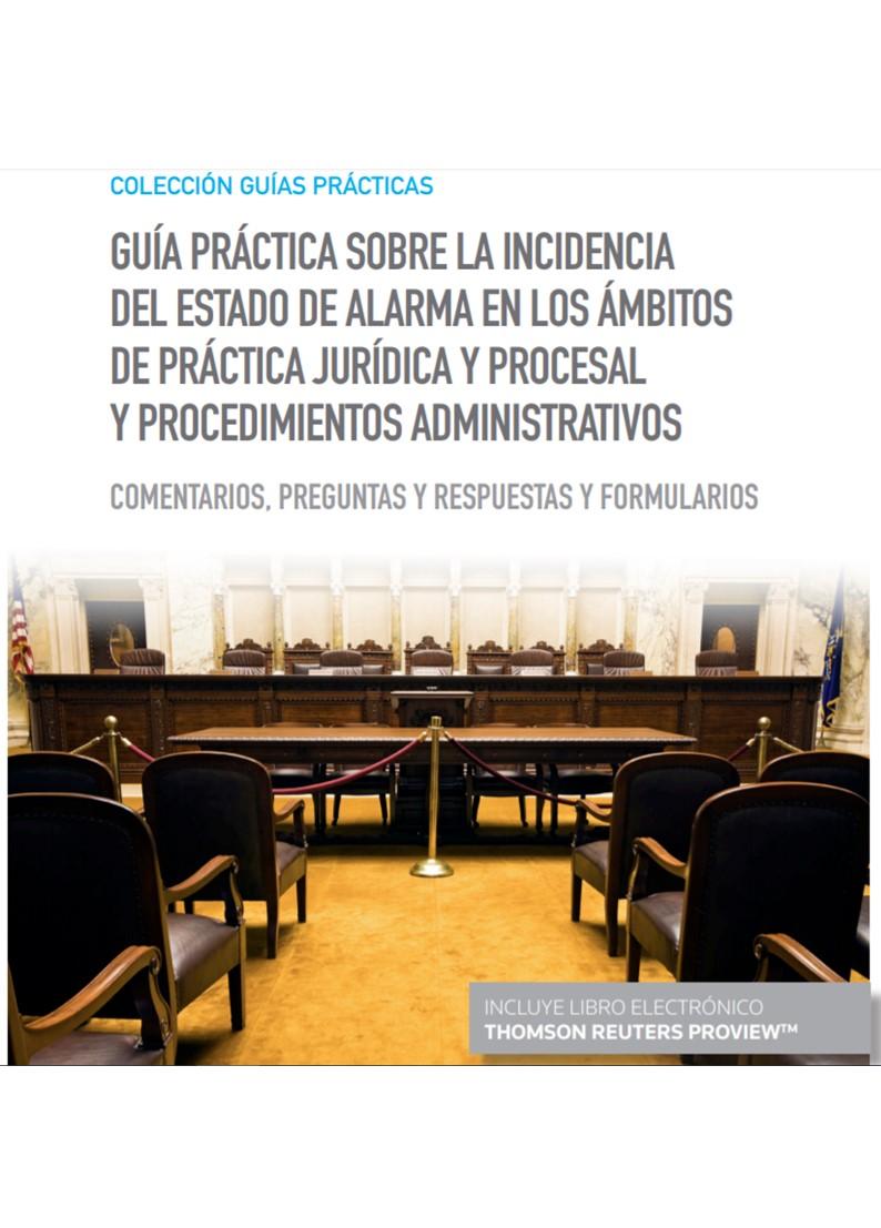 Gua práctica sobre la incidencia del estado de alarma en los ámb «procedimeintos administrativos (DUO)»