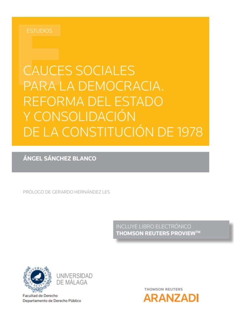 CAUCES SOCIALES PARA LA DEMOCRACIA. REFORMA DEL ESTADO Y CONSOLID