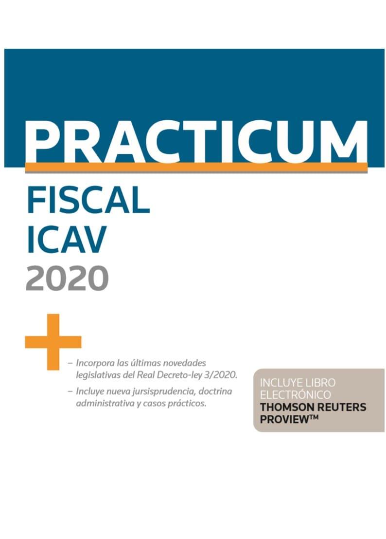 Practicum Fiscal 2020 (Personalización ICAV) (Papel + e-book)