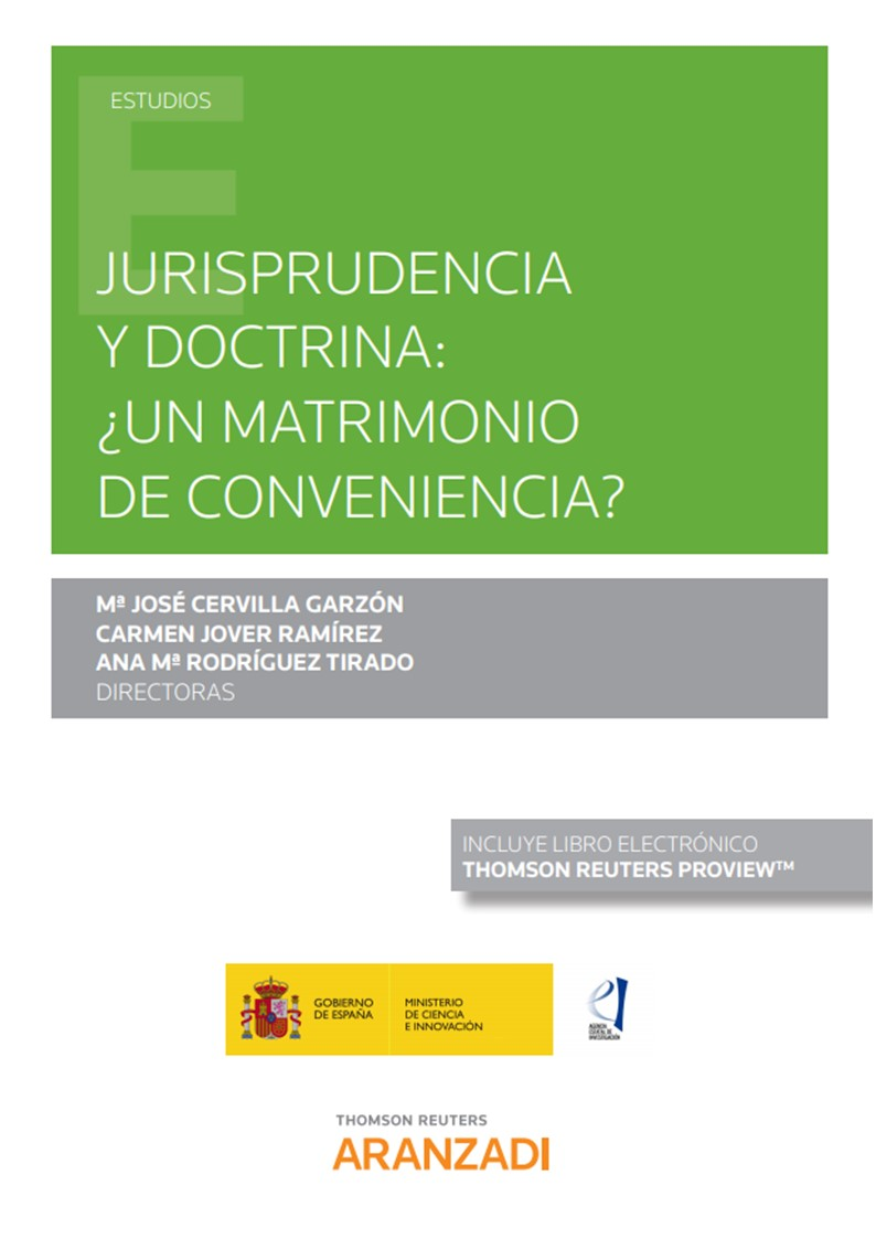 Jurisprudencia y doctrina: ¿Un matrimonio de conveniencia? (Papel + e-book) (9788413452821)