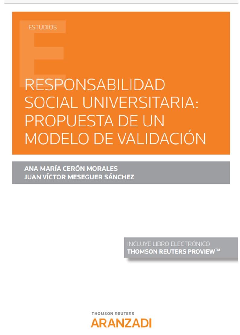 RESPONSABILIDAD SOCIAL UNIVERSITARIA: «PROPUESTA DE UN MODELO DE VALIDACION»