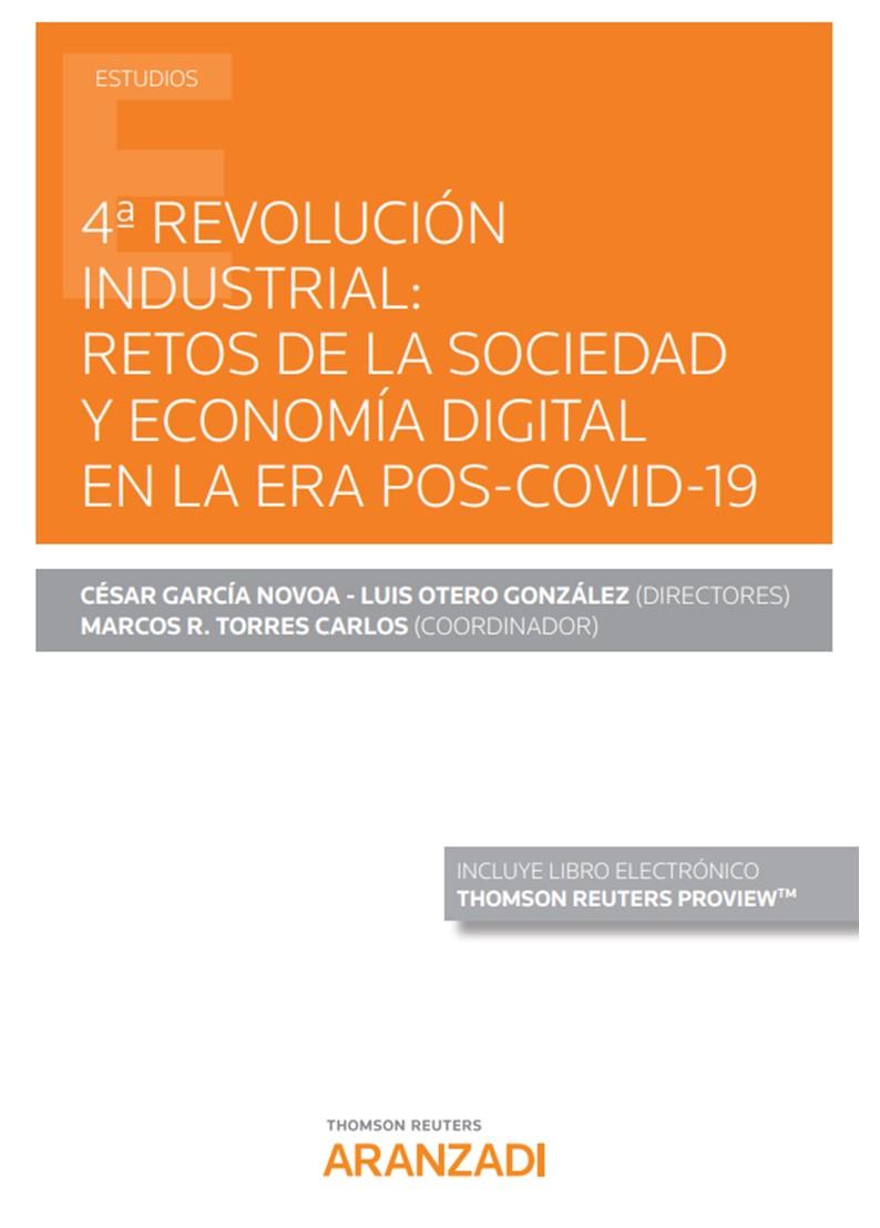 4ª REVOLUCION INDUSTRIAL: «RETOS DE LA SOCIEDAD Y ECONOMIA DIGITAL EN LA ERA POS-COVID-19»