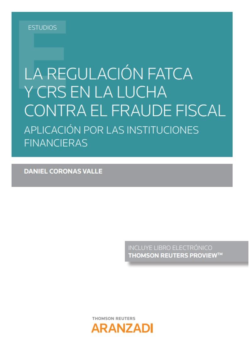 REGULACION FATCA Y CRS EN LUCHA CONTRA FRAUDE FISCAL DUO