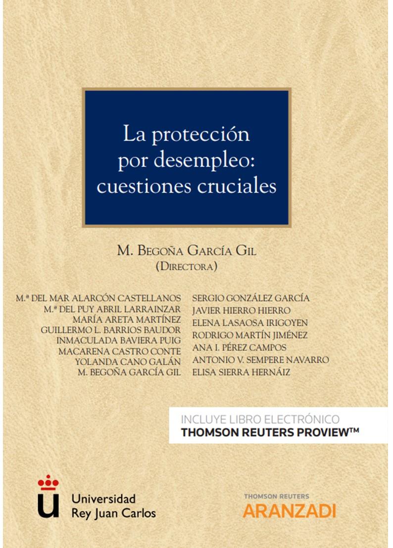 PROTECCION POR DESEMPLEO, LA: «CUESTIONES CRUCIALES»