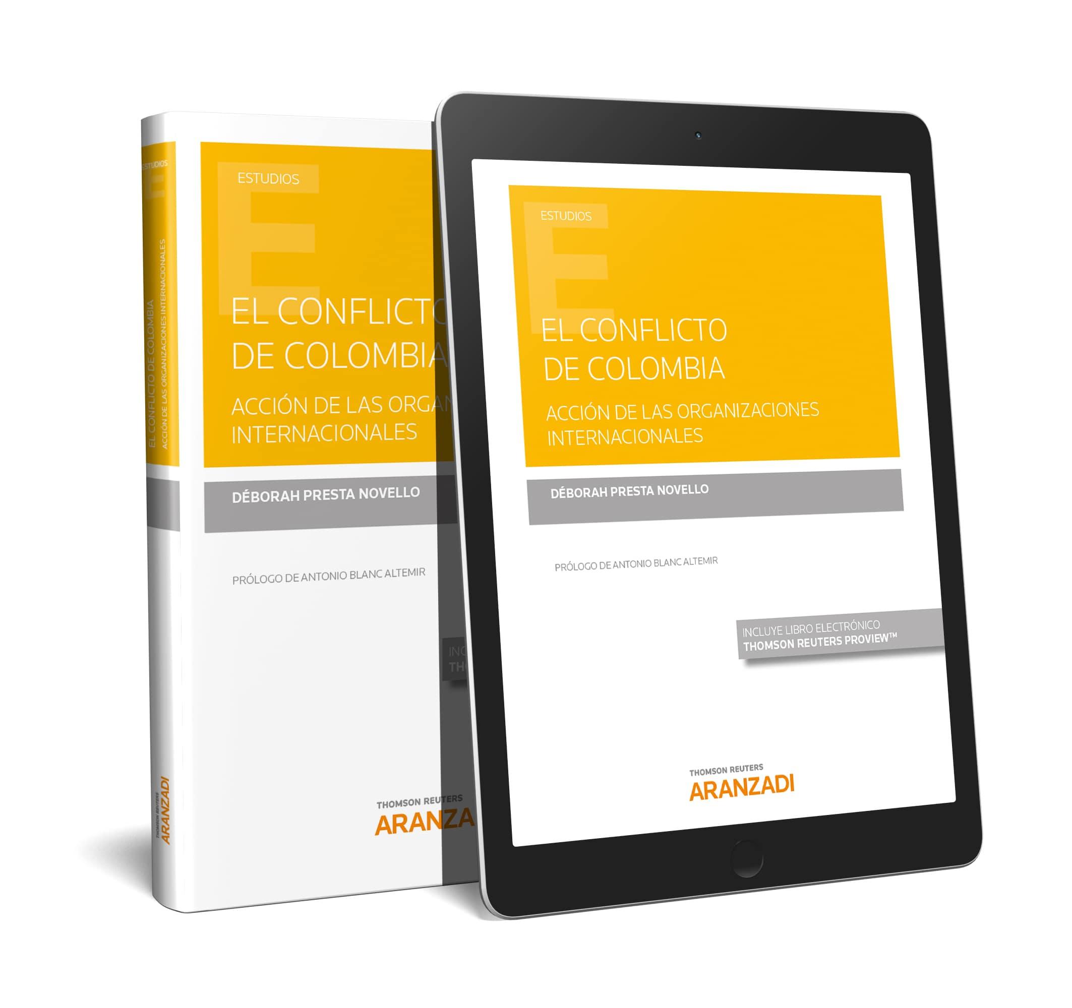 Conflicto de Colombia, El. «Acción de las organizaciones internacionales»