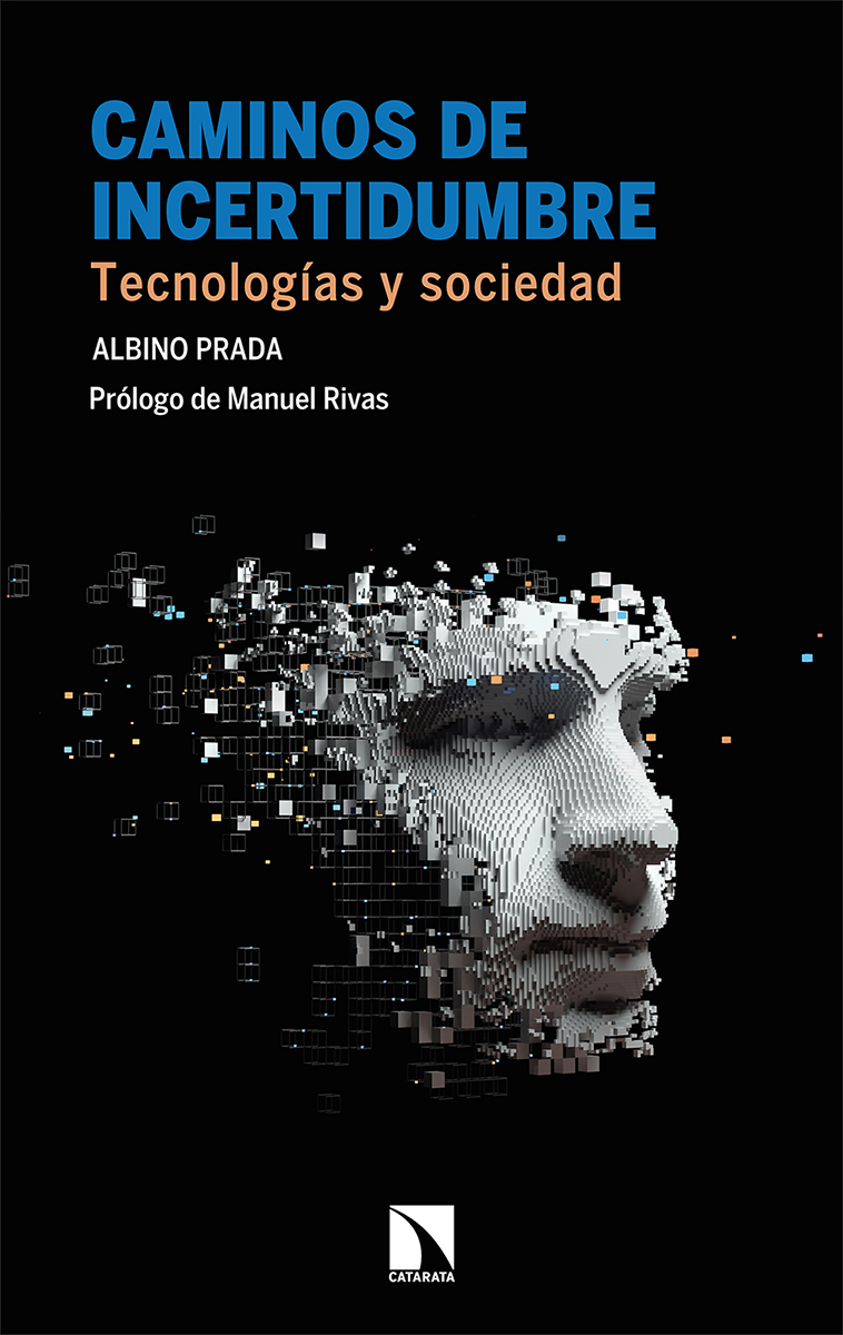 Caminos de Incertidumbre «Tecnologías y Sociedad»