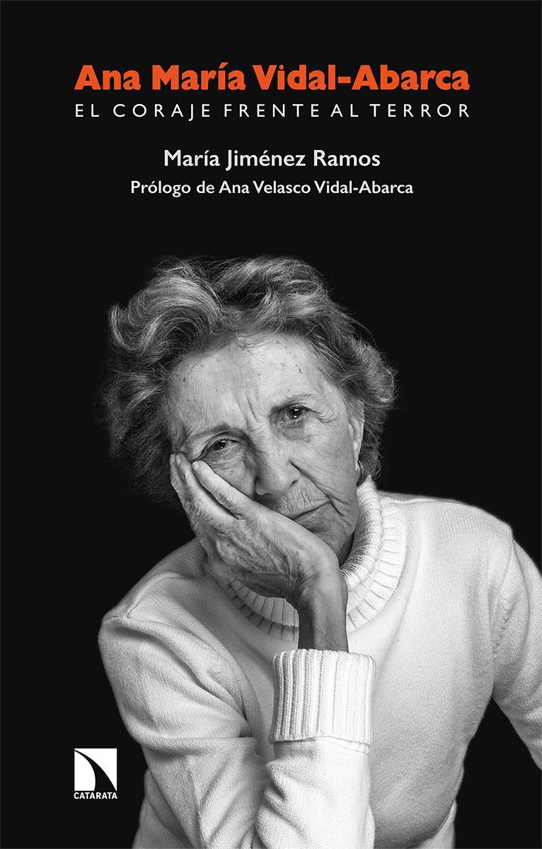 Ana María Vidal-Abarca. El coraje frente al terror