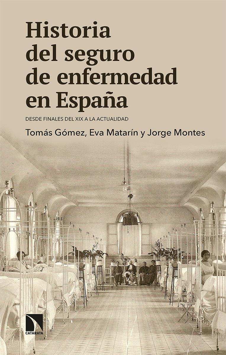 Historia del seguro de enfermedad en España «Desde finales del XIX a la actualidad»