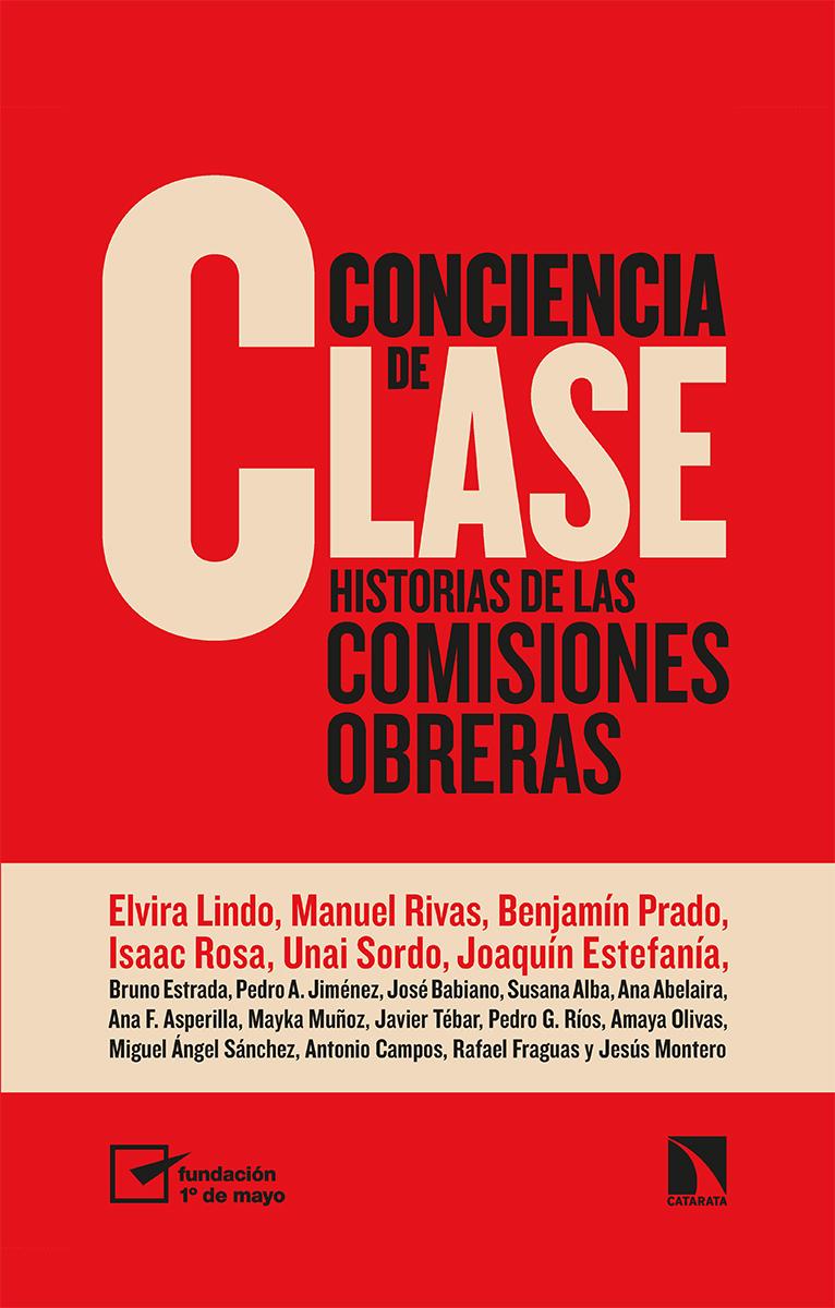 Conciencia de clase   «Historias de las comisiones obreras»