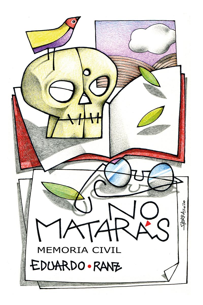 No matarás «Memoria civil»