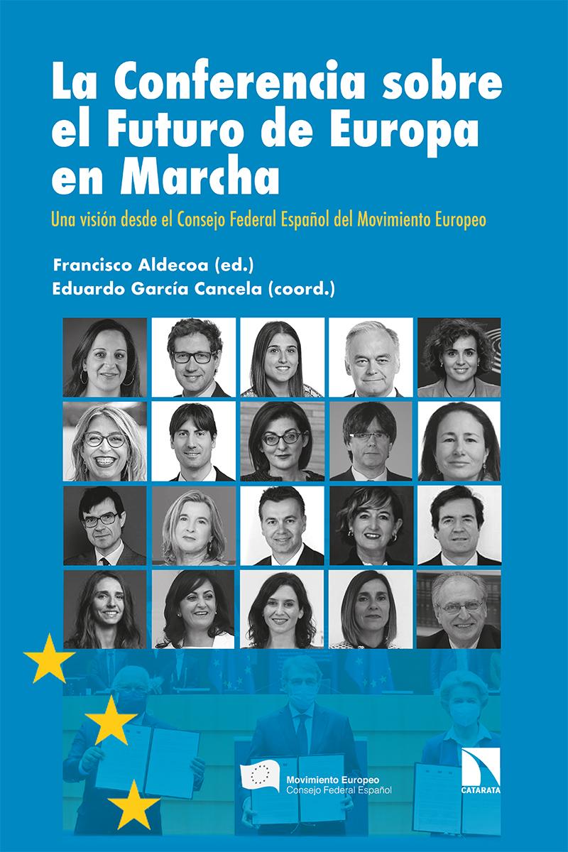 La Conferencia sobre el Futuro de Europa en Marcha «Una visión desde el Consejo Federal Español del Movimiento E»