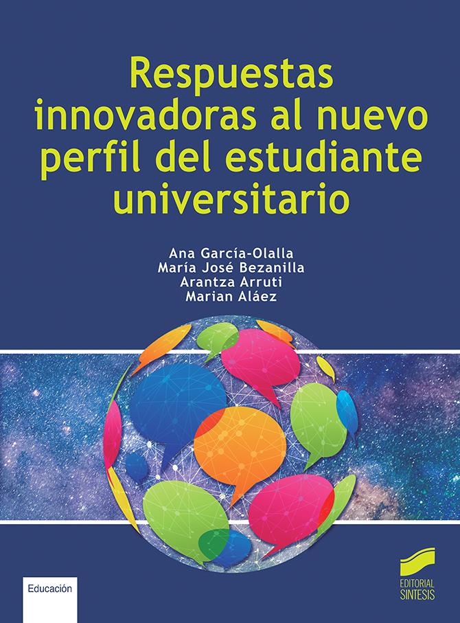 Respuestas innovadoras al nuevo perfil del estudiante universitario