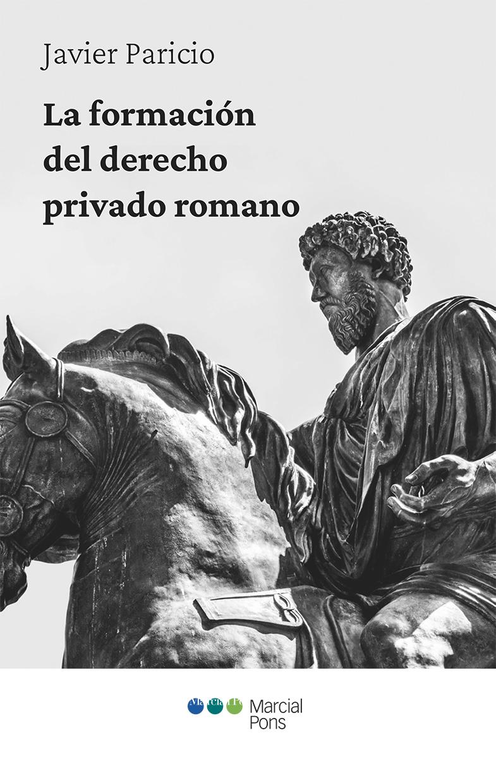 La formación del Derecho privado romano