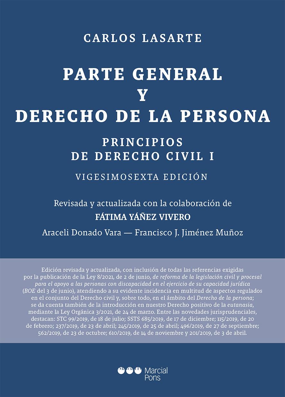 Principios de Derecho civil. 26ª ed.   «Tomo I: Parte General y Derecho de la persona»