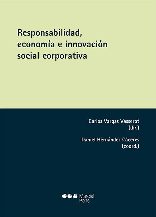 Responsabilidad, economía e innovación social corporativa