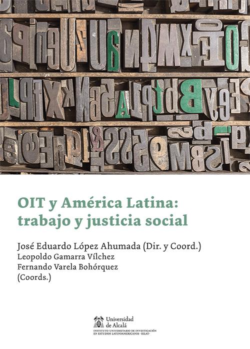 OIT y América Latina: trabajo y justicia social