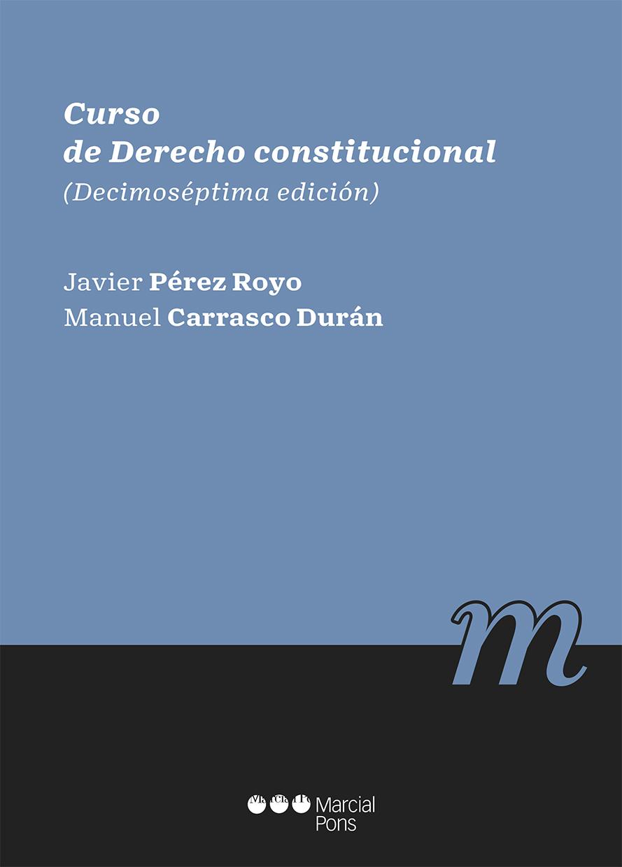 Curso de Derecho constitucional   «(decimoséptima edición)»