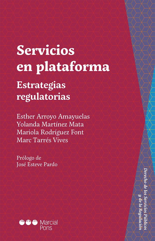 Servicios en plataforma   «Estrategias regulatorias»