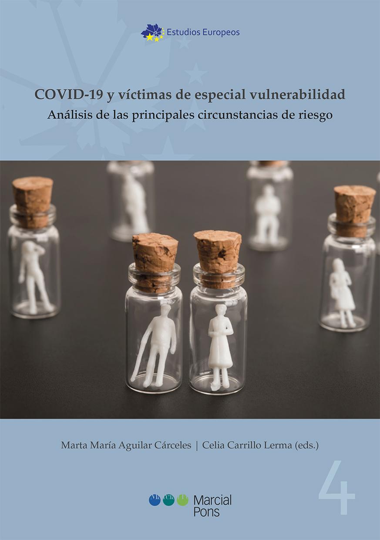 COVID-19 y víctimas de especial vulnerabilidad   «Análisis de las principales circunstancias de riesgo»