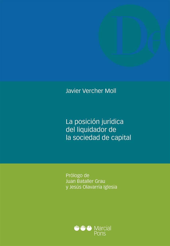 La posición jurídica del liquidador de la sociedad de capital