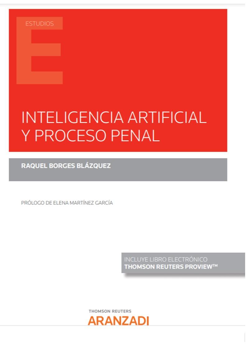 Inteligencia artificial y proceso penal (Papel + e-book)