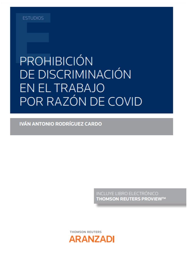 Prohibición de discriminación en el trabajo por razón de Covid (Papel + e-book)