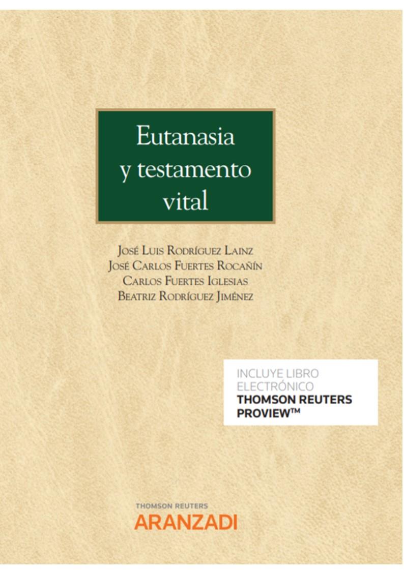 Eutanasia y testamento vital (Papel + e-book)