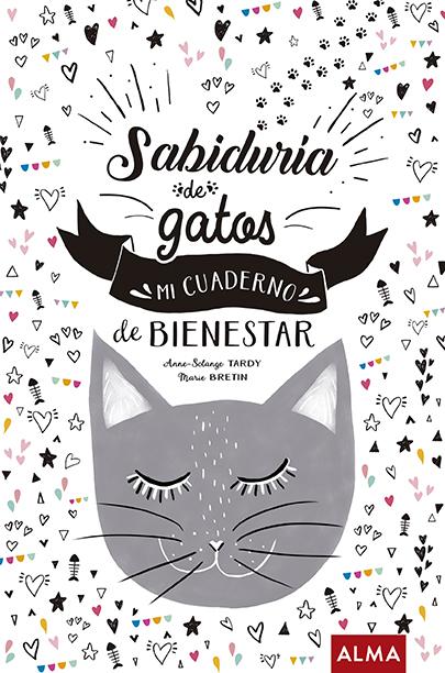 Sabiduría de gatos   «Mi cuaderno de bienestar»