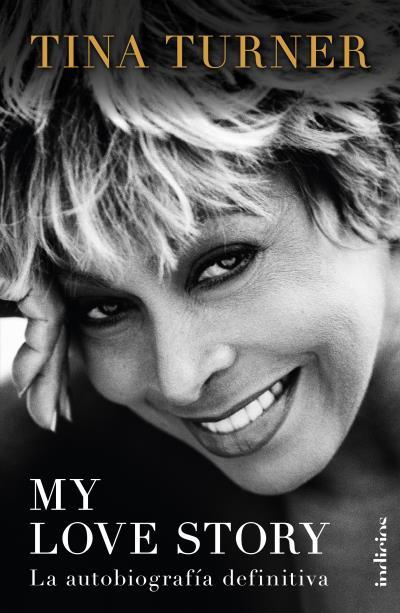 My love story   «La autobiografía definitiva»