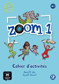 Zoom 1. Cahier d'activités. Arabophone