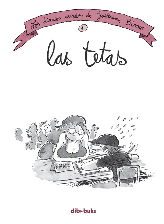 Los diarios secretos de Bianco 1   «Las tetas»