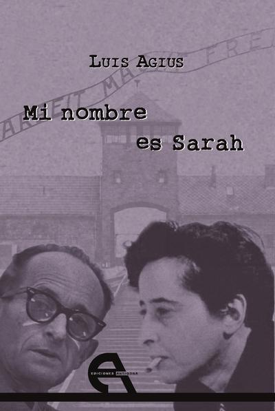 Mi nombre es Sarah   «El sueño de Hannah Arendt»
