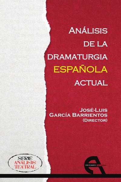 Análisis de la dramaturgia española actual